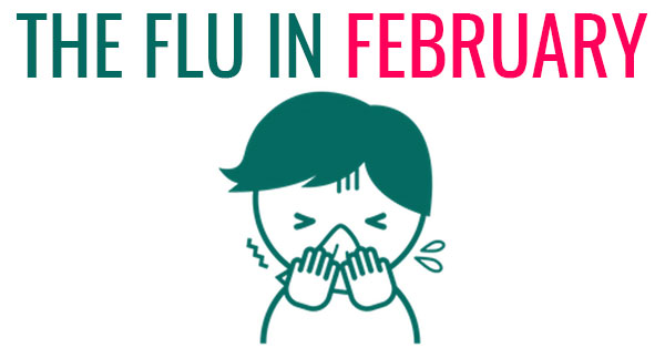 The Flu in February: Know how to Stay Safe
