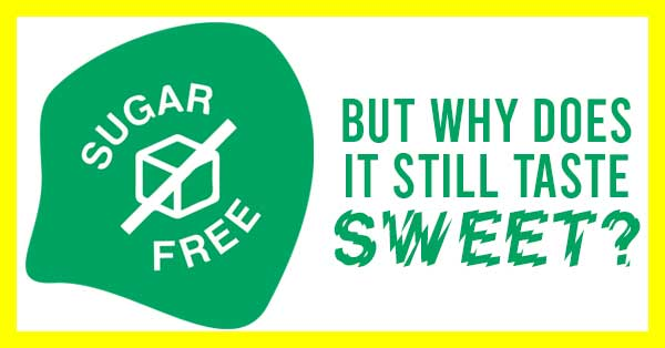 Sugar free artificial sweeteners