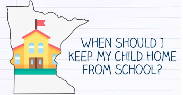 COVID-19 When should I keep my child home from school