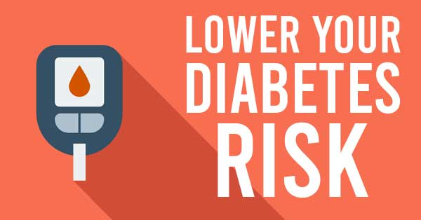 lower your diabetes risk
