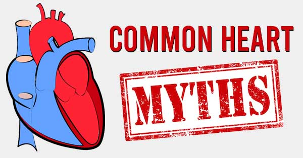 Common heart myths