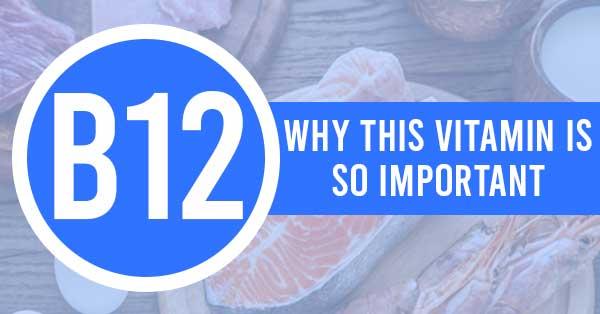 Vitamin B12 Health Information