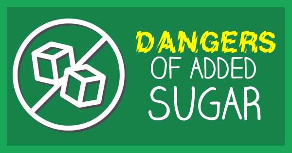 dangers of added sugar blog
