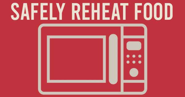 how to safely reheat food
