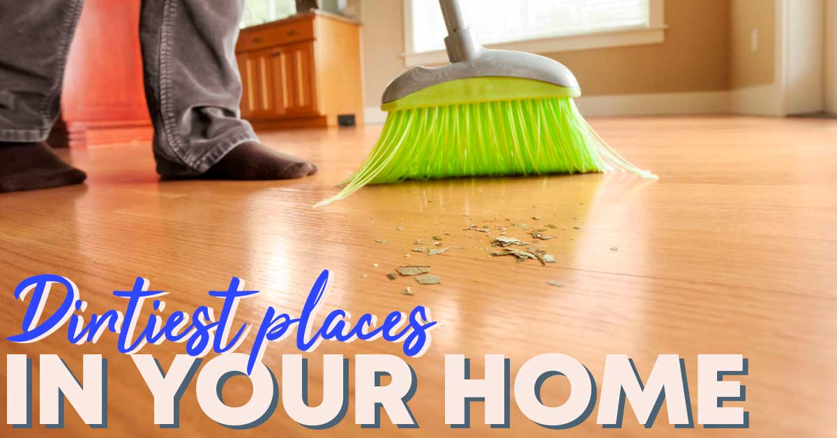 dirtiest places in your own home