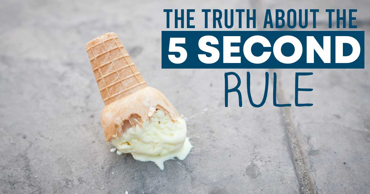 the truth about the 5 second rule