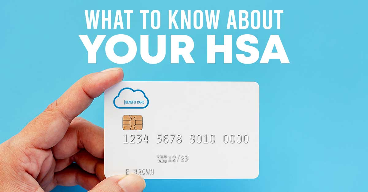 what to know about your HSA